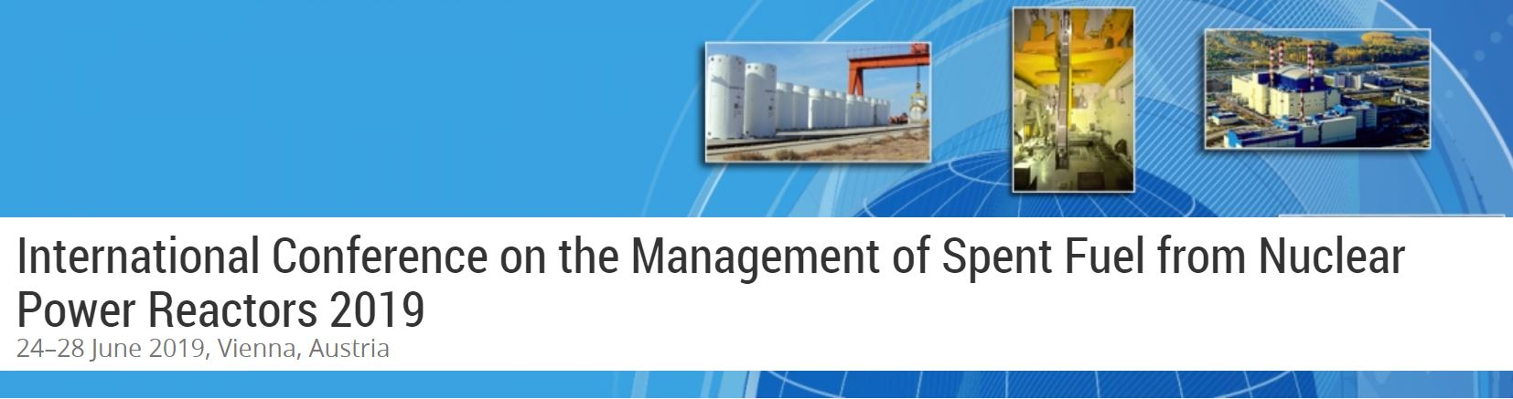 IAEA International Conference on the Management of Spent Fuel from Nuclear Power Reactors 2019